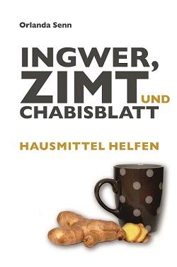 Buch Ingwer, Zimt und Chabsiblatt